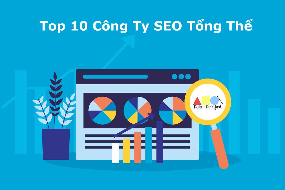 Top 10 công ty SEO tổng thể
